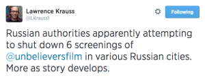 Lawrence Krauss's Tweet about Unbelievers Movie in Russia
