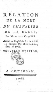 [A scan of the 1768 edition of the cover of Voltaire's 'Relation de la mort du chevalier de la Barre'.]