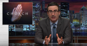 John Oliver Taking on Televangelists