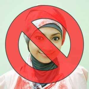 "[A photo of a woman in a hijab, with a red ""no"" slash overtop]"