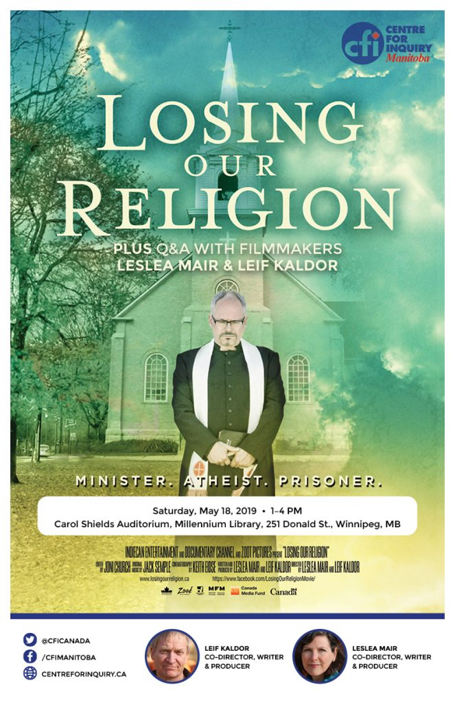 [Poster for the 2019-05-18 CFIC Manitoba screening of Losing Our Religion.]