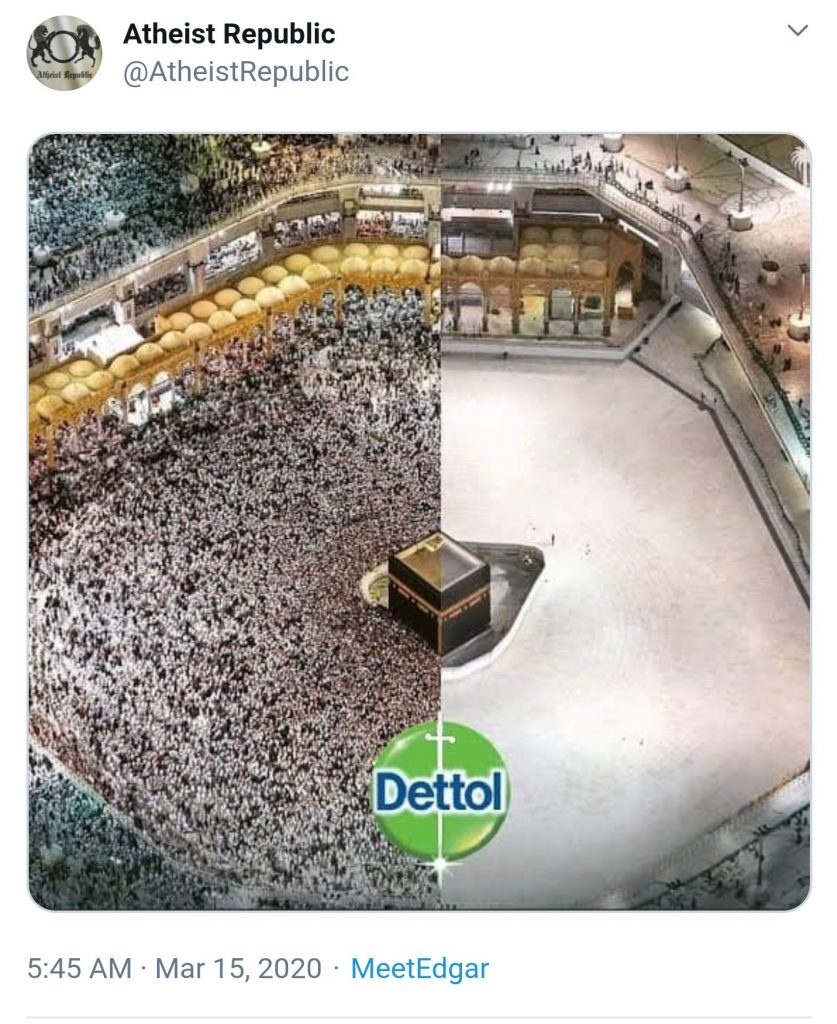 [A image showing two photographs of the Great Mosque of Mecca side-by-side. On the left is the mosque on a normal day, packed with visitors. On the right is the mosque almost completely empty, with only a single person or two inside. Above this side-by-side image comparison is the logo for Dettol, a disinfectant brand.]